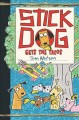 Cover for Stick Dog Gets the Tacos