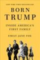 Cover for Born Trump: inside America's first family