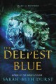 Cover for The Deepest Blue: Tales of Renthia