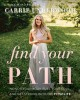 Cover for Find your path: honor your body, fuel your soul, and get strong with the Fi...