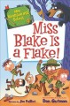 Cover for Miss Blake is a flake!