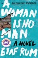 Cover for A woman is no man: a novel