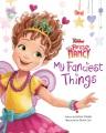 Cover for Fancy Nancy: my fanciest things