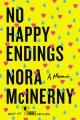 Cover for No happy endings: a memoir
