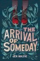Cover for The Arrival of Someday