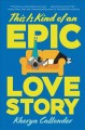 Cover for This is kind of an epic love story