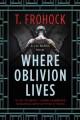 Cover for Where Oblivion Lives