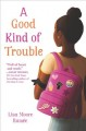 Cover for A good kind of trouble