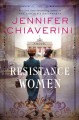 Cover for Resistance women: a novel