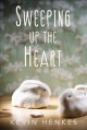 Cover for Sweeping up the heart