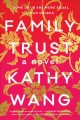 Cover for Family trust: a novel
