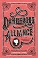 Cover for Dangerous alliance / An Austentacious Romance