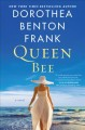 Cover for Queen bee: a novel