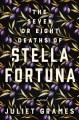 Cover for The Seven or Eight Deaths of Stella Fortuna