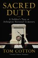Cover for Sacred duty: a soldier's tour at Arlington National Cemetery