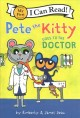 Cover for Pete the Kitty Goes to the Doctor