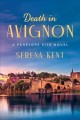 Cover for Death in Avignon: a Penelope Kite novel