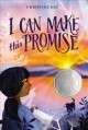 Cover for I can make this promise