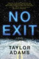 Cover for No exit: a novel