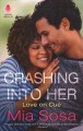 Cover for Crashing into Her: Love on Cue