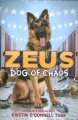 Cover for Zeus, dog of chaos