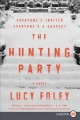 Cover for The hunting party: a novel [Large Print]