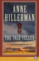 Cover for The tale teller [Large Print]