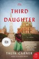 Cover for The third daughter: a novel