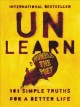 Cover for Unlearn: 101 simple truths for a better life