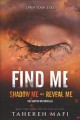 Cover for Find me / Shadow Me and Reveal Me