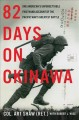 Cover for 82 days on Okinawa: one American's unforgettable firsthand account of the P...