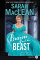 Cover for Brazen and the beast [Large Print]