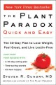 Cover for The Plant Paradox Quick and Easy: The 30-Day Plan to Lose Weight, Feel Grea...