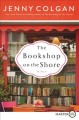 Cover for The bookshop on the shore: a novel [Large Print]