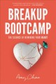 Cover for Breakup Bootcamp: The Science of Rewiring Your Heart