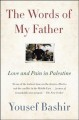 Cover for The Words of My Father: Love and Pain in Palestine