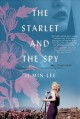 Cover for The starlet and the spy: a novel