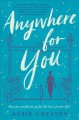 Cover for Anywhere for you: a novel