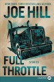 Cover for FULL THROTTLE: stories [Large Print]