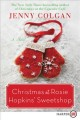 Cover for Christmas at rosie hopkins' sweetshop: a novel [Large Print]