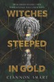 Cover for Witches steeped in gold