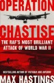 Cover for Operation Chastise: the RAF's most brilliant attack of World War II