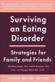 Cover for Surviving an Eating Disorder: Strategies for Family and Friends