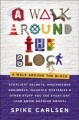 Cover for A walk around the block: stoplight secrets, mischievous squirrels, manhole ...