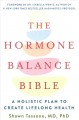 Cover for The Hormone Balance Bible: A Holistic Plan to Create Lifelong Health