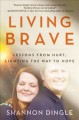Cover for Living Brave: Lessons from Hurt, Lighting the Way to Hope