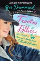 Cover for Frontier follies: adventures in marriage & motherhood in the middle of nowh...
