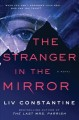 Cover for The stranger in the mirror: a novel