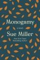 Cover for Monogamy: a novel