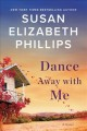 Cover for Dance away with me: a novel